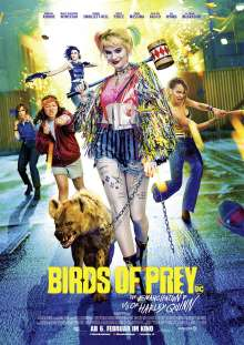 Birds of Prey - And the Fantabulous Emancipation of One Harley Quinn